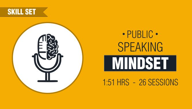 The Right Mindsets for Better Public Speaking and Career Growth