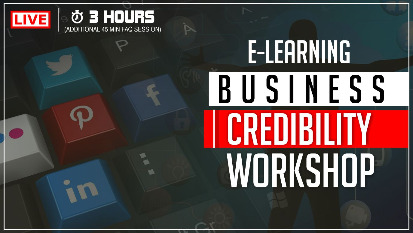E-Learning Business Credibility Workshop