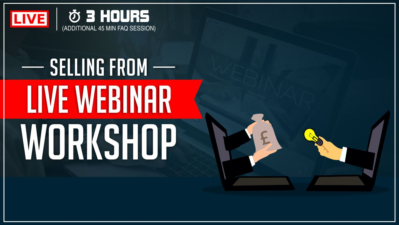 Selling From Live Webinar Workshop