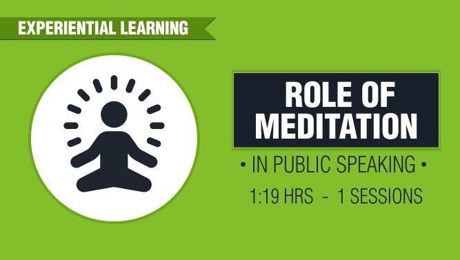 Role of Meditation in Public Speaking