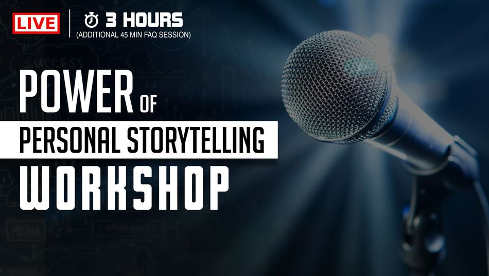 Power of Personal Storytelling Workshop
