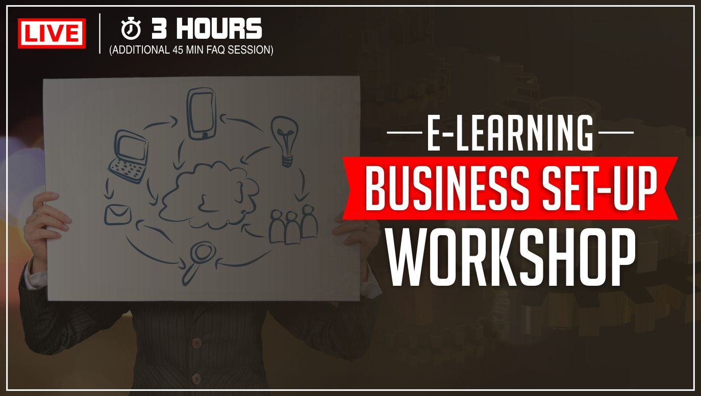E-Learning Business Set-up Workshop
