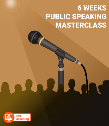 [LIVE GROUP COACHING] 6 Weeks Public Speaking Masterclass